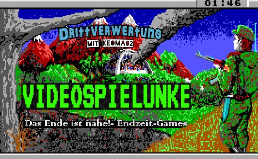 #80 – Videospielunke – Das Ende ist nahe: Endzeit-Games