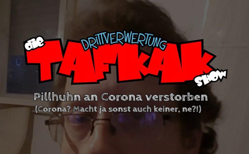 #82 – Die T.A.F.K.A.K. Show (E11)