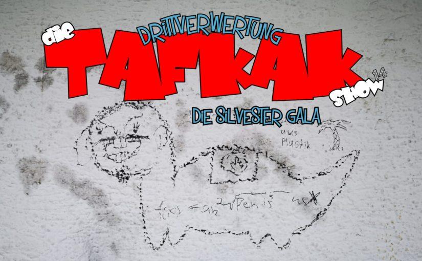 #87 – Die T.A.F.K.A.K. Show (E14)